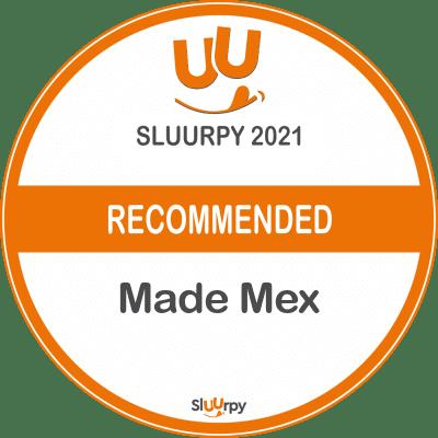 Made Mex - Sluurpy